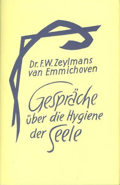 Gespräche über die Hygiene der Seele als Buch
