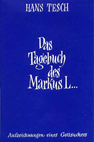 Das Tagebuch des Markus L... als Buch