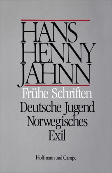 Werke 9. Frühe Schriften / Deutsche Jugend / Norwegisches Exil als Buch