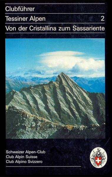 Alpinführer/ Clubführer. Tessiner Alpen 02 als Buch