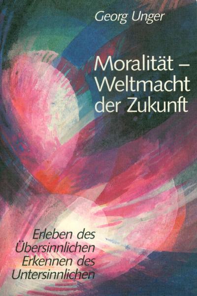 Moralität, Weltmacht der Zukunft als Buch