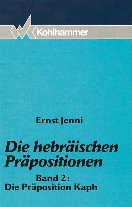 Die hebräischen Präpositionen 2. Die Präposition Kaph als Buch