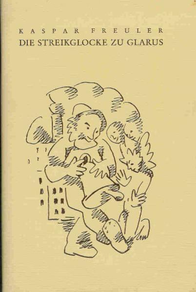 Die Streikglocke zu Glarus als Buch