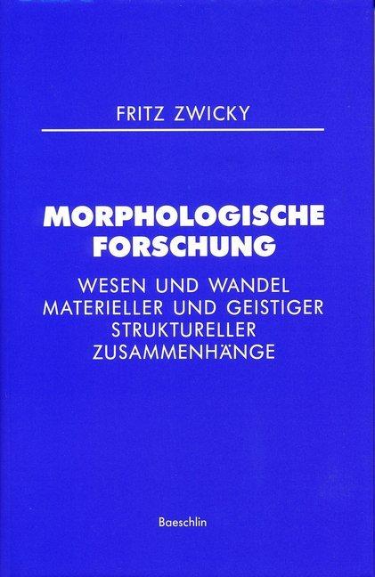 Morphologische Forschung als Buch