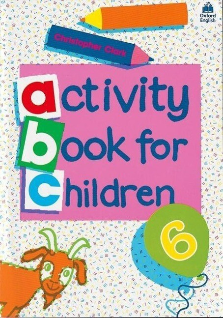 Oxford Activity Books for Children. Book 6 als Taschenbuch