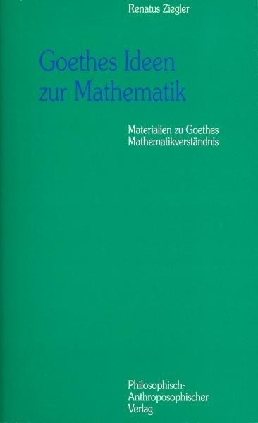Goethes Ideen zur Mathematik als Buch