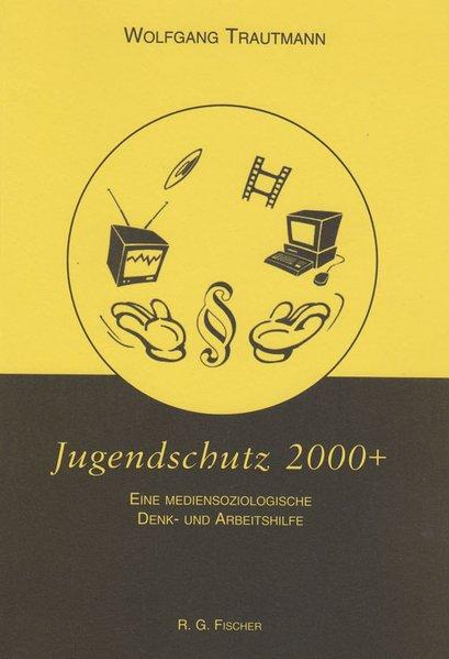 Jugendschutz 2000 + als Buch
