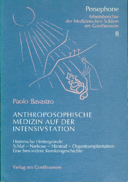 Anthroposophische Medizin auf der Intensivstation als Buch