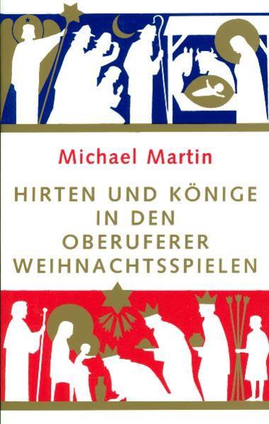 Hirten und Könige in den Oberuferer Weihnachtsspielen als Buch