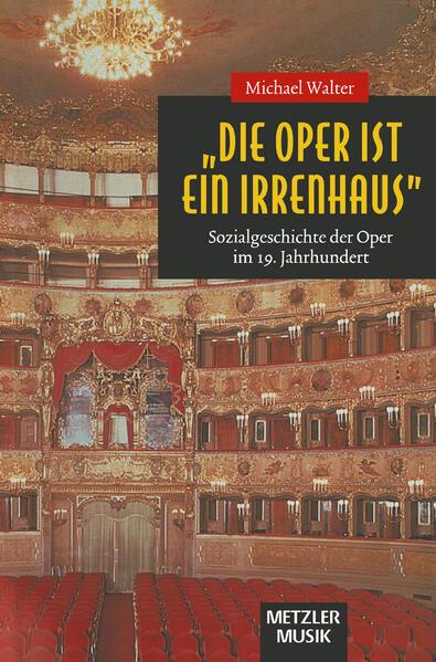 Die Oper ist ein Irrenhaus als Buch