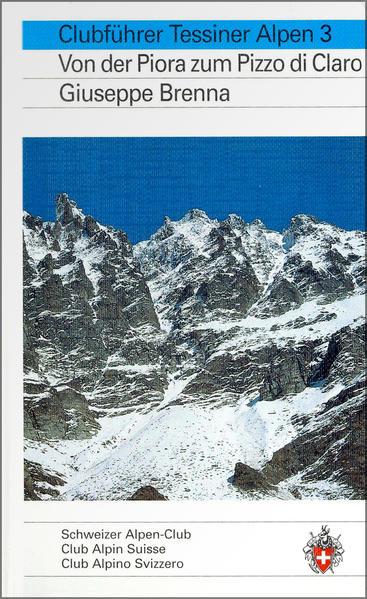 Alpinführer/ Clubführer. Tessiner Alpen 03 als Buch
