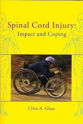Spinal Cord Injury: Impact and Coping als Buch