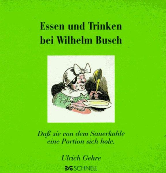 Essen und Trinken bei Wilhelm Busch als Buch