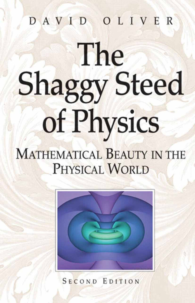 The Shaggy Steed of Physics als Buch
