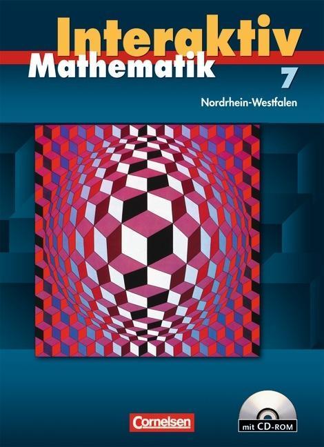 Mathematik interaktiv 7. Schuljahr. Schülerbuch mit CD-ROM. Ausgabe Nordrhein-Westfalen als Buch