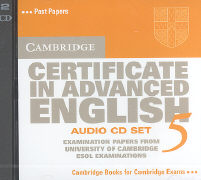 Cambridge Certificate in Advanced English 5 Audio CD Set: Examination Papers from the University of Cambridge ESOL Examinations als Hörbuch