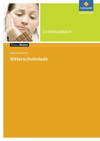 Lesetagebuch zu Mirjam Pressler: Bitterschokolade als Buch