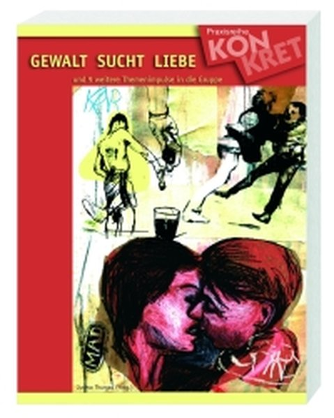 Gewalt Sucht Liebe als Buch