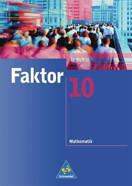 Faktor 10. Schülerband. Realschule. Rheinland-Pfalz als Buch