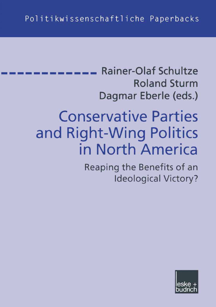 Conservative Parties and Right-Wing Politics in North America als Buch