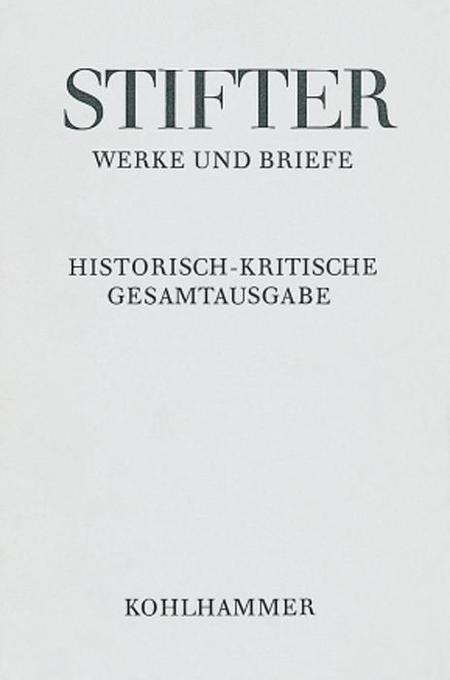 Werke und Briefe V/1. Witiko, Text. Eine Erzählung I als Buch