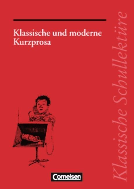 Klassische und moderne Kurzprosa als Buch