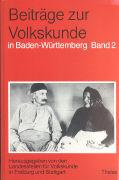 Beiträge zur Volkskunde in Baden-Württemberg 2 als Buch