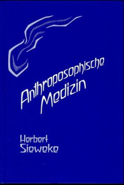Anthroposophische Medizin - Teil 1 als Buch