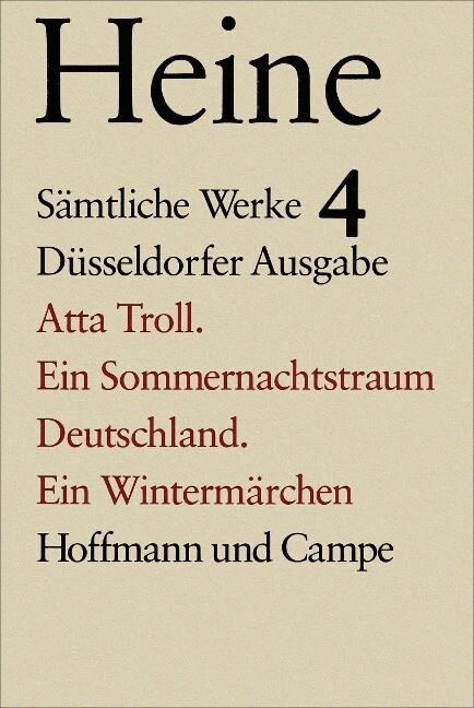 Atta Troll. Ein Sommernachtstraum. Deutschland. Ein Wintermärchen als Buch