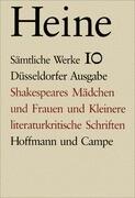 Shakespeares Mädchen und Kleinere literaturkritische Schriften