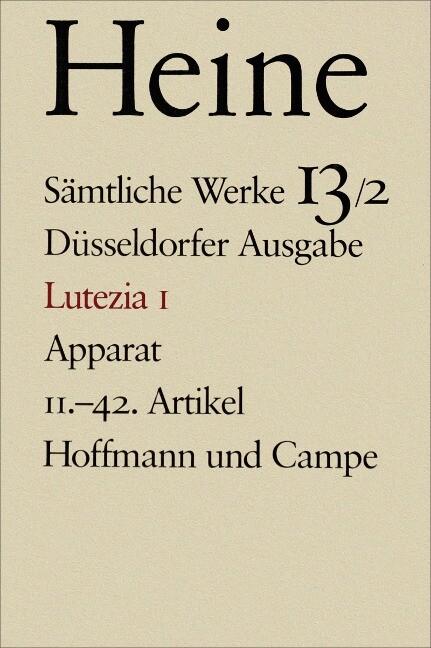 Lutezia I. Apparat. 11. - 42. Artikel als Buch