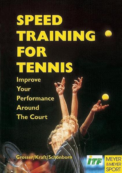 Speed Training for Tennis: Improve Your Performance Around the Court als Taschenbuch