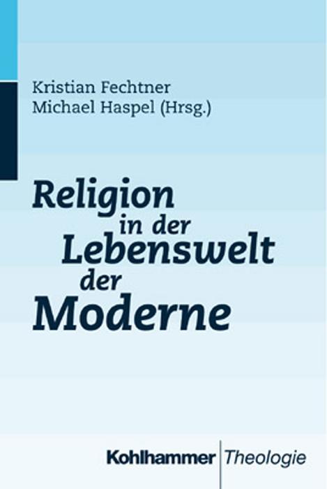 Religion in der Lebenswelt der Moderne als Buch
