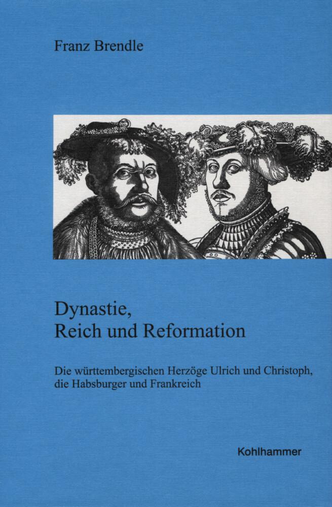Dynastie, Reich und Reformation als Buch