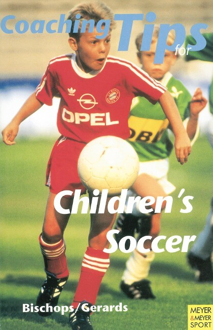 Coaching Tips for Cildren's Soccer als Buch