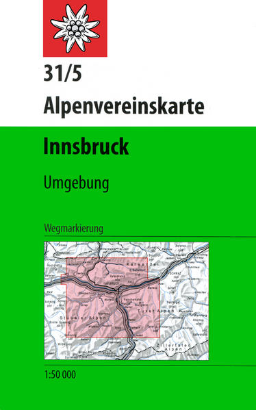 DAV Alpenvereinskarte 31/5 Innsbruck und Umgebung 1 : 50 000 Wegmarkierungen als Buch