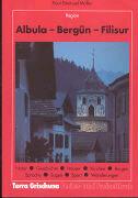Albula - Bergün - Filisur als Taschenbuch
