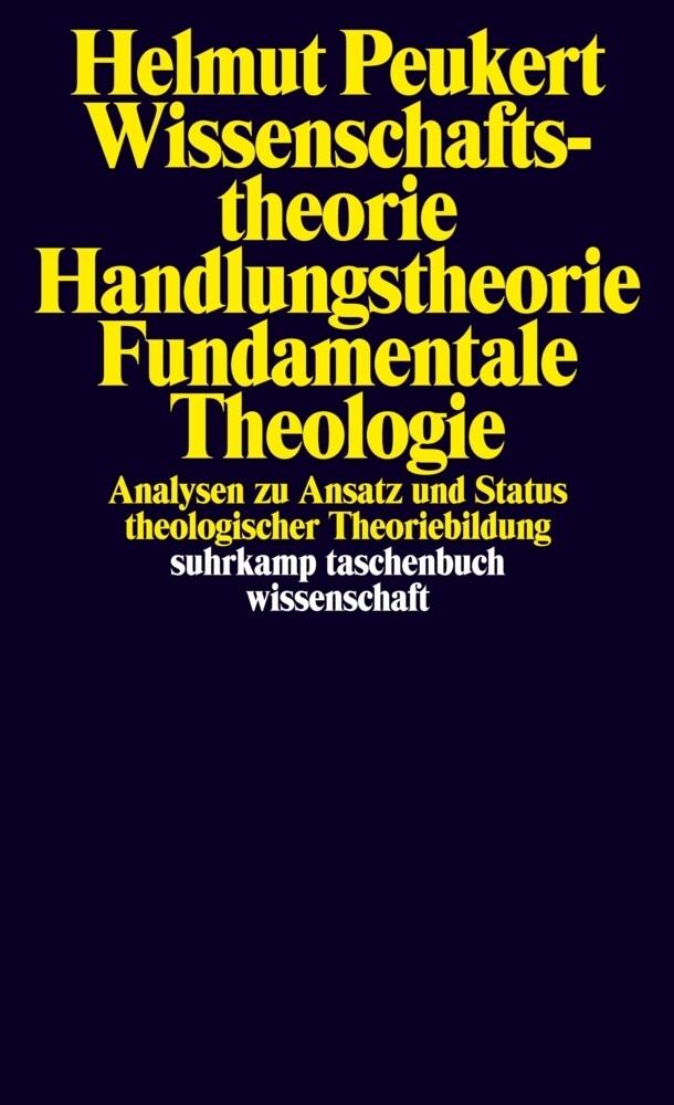 Wissenschaftstheorie, Handlungstheorie, Fundamentale Theologie als Buch