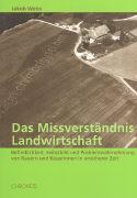 Das Missverständnis Landwirtschaft als Buch