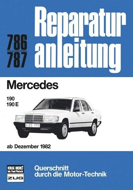 Mercedes-Benz 190 ab 12/1982 als Buch