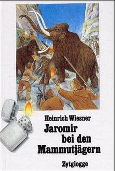 Jaromir bei den Mammutjägern als Buch