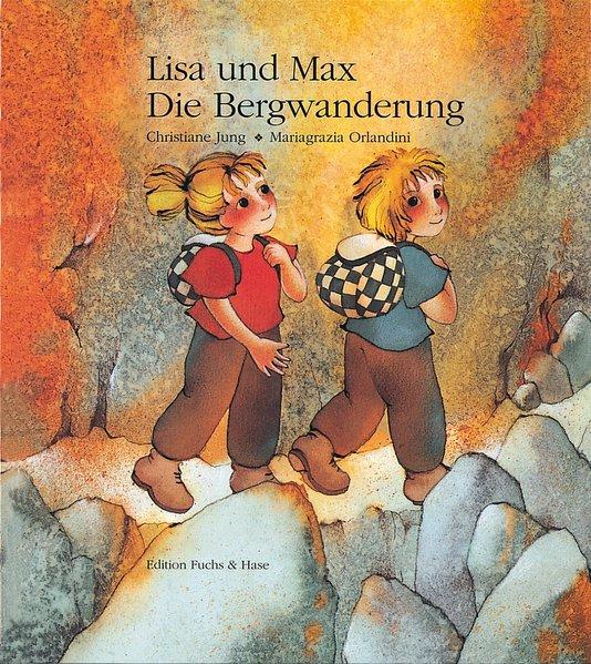 Lisa und Max. Die Bergwanderung als Buch