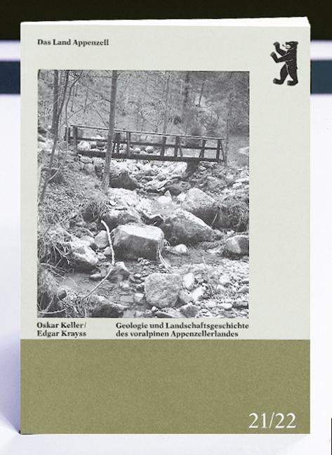 Geologie und Landschaftsgeschichte des voralpinen Appenzellerlandes als Buch