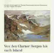 Von den Glarner Bergen bis nach Island als Buch