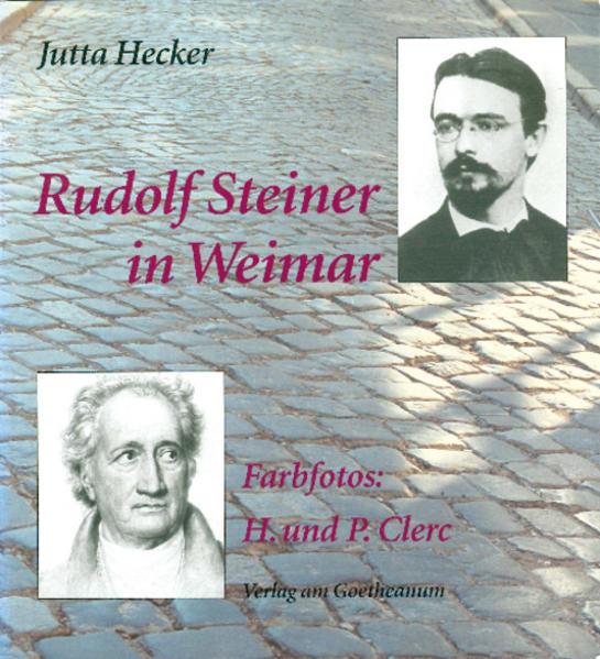 Rudolf Steiner in Weimar als Buch