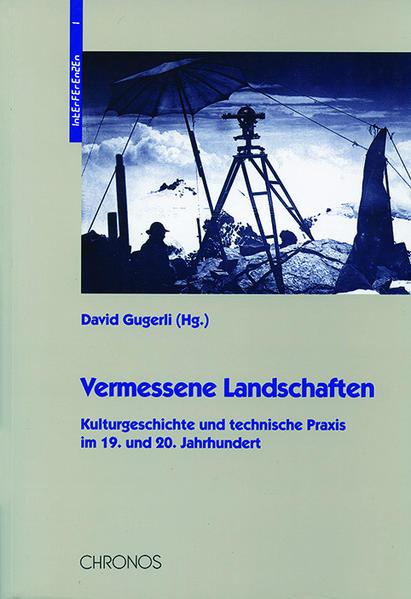 Vermessene Landschaften als Buch