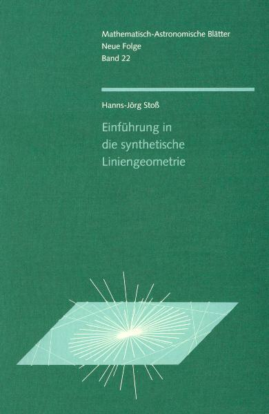Einführung in die synthetische Liniengeometrie als Buch