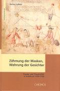 Zähmung der Masken, Wahrung der Gesichter als Buch