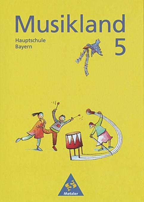 Musikland 5. Schülerband. Bayern als Buch