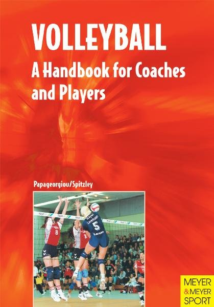 Volleyball: A Handbook for Coaches and Players als Buch